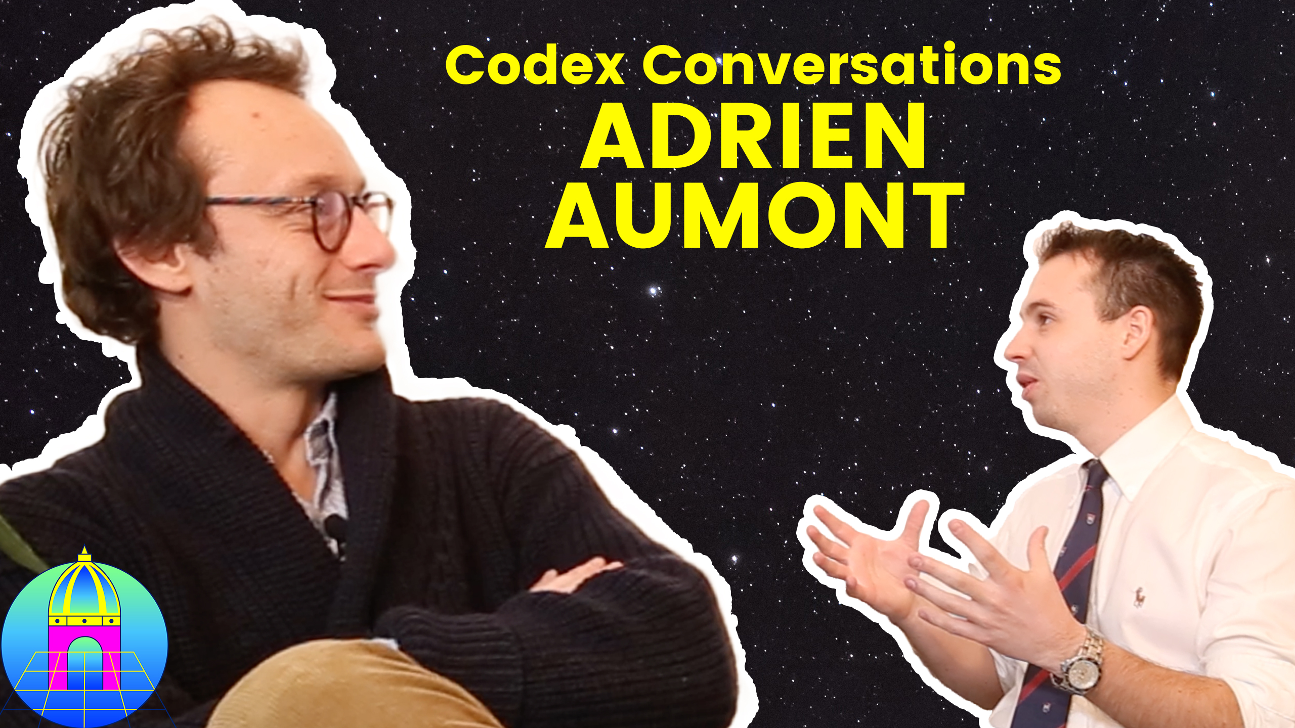 CODEX CONVERSATIONS 02 ✖️ ADRIEN AUMONT