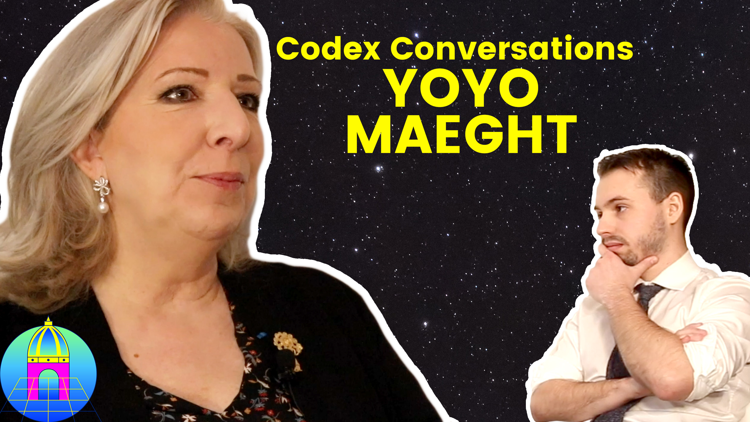 CODEX CONVERSATIONS 05 ✖️ YOYO MAEGHT