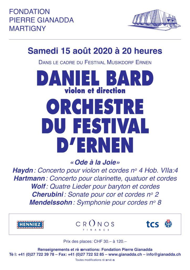 Fondation Pierre Gianadda affiche Daniel Bard, Orchestre du Festival d'Ernen 2
