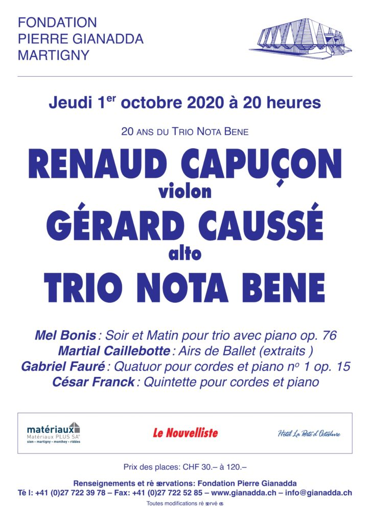 Fondation Pierre Gianadda affiche Renaud Capuçon, Gérard Caussé, Trio Nota Bene